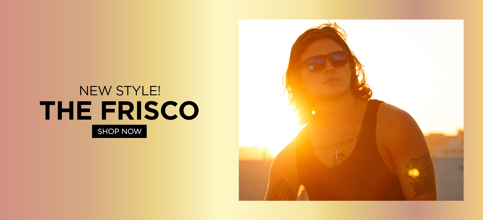 New Style - The Frisco